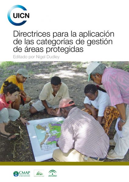 IUCN Directrices para la Aplicación de las Categorias de gestion de Areas Protegidas