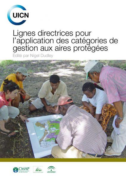 UICN Lignes Directrices pour l'Application des categories de Gestion aux Aires Protégées