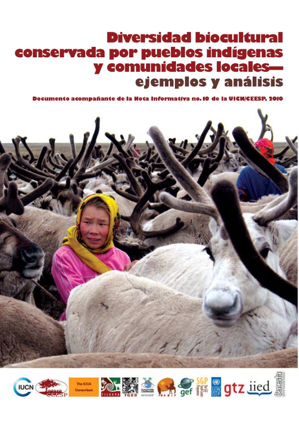 Diversidad biocultural conservada por pueblos indigenas y comunidades locales- ejemplos y analisis