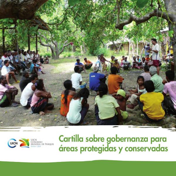 Cartilla sobre Gobernanza para Areas Protegidas y Conservadas