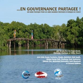 …En Gouvernance Partagée ! Un guide pratique pour les aires marines protégées en Afrique de l'Ouest