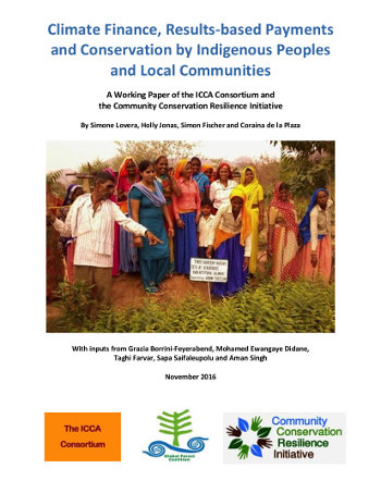 Climate Finance, Results-based Payments and Conservation by Indigenous Peoples and Local Communities
