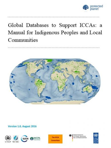 Global databases to support ICCAs: a new manual for indigenous peoples and local communities