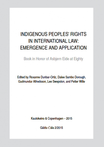 Indigenous Peoples' Rights in International Law: Emergence and Application