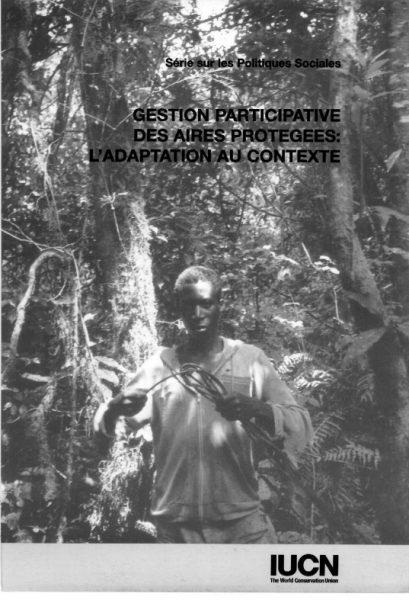 Gestion participative des aires protégées : l'adapatation au contexte