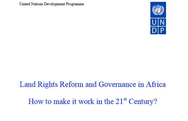 Land Rights Reform and Governance in Africa How to make it work in the 21st Century?