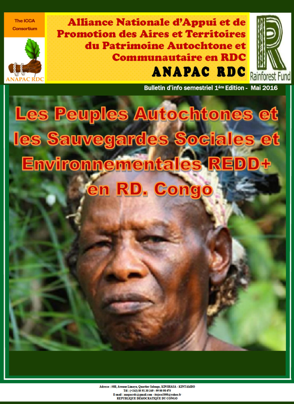 Newsletter from the National Alliance for the Support and Promotion of the ICCAs in Democratic Republic of Congo (ANAPAC) May 2016 Edition