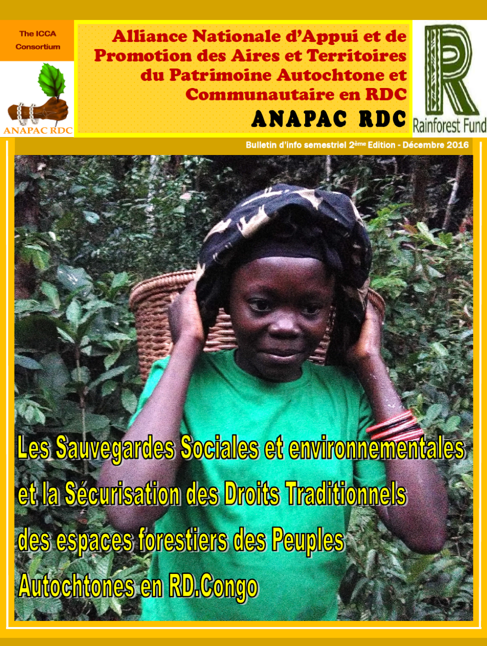 Newsletter from the National Alliance for the Support and Promotion of the ICCAs in Democratic Republic of Congo (ANAPAC) December 2016 Edition