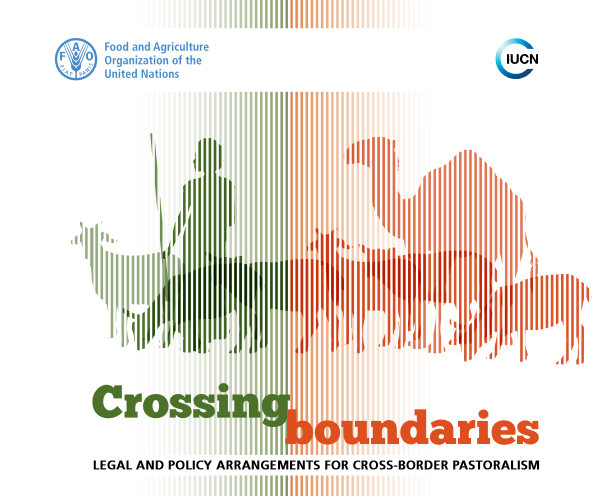 Crossing boundaries: Legal and policy arrangements for cross-border pastoralism