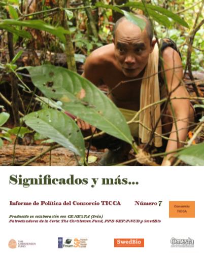 Informe de Políticas no. 7 del Consorcio TICCA – Significados y más…