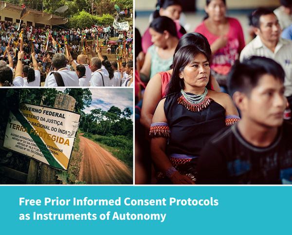 Definiendo el consentimiento: Los Pueblos Indígenas reclaman autoridad para tomar decisiones y gobernar territorios a través de los protocolos CLPI