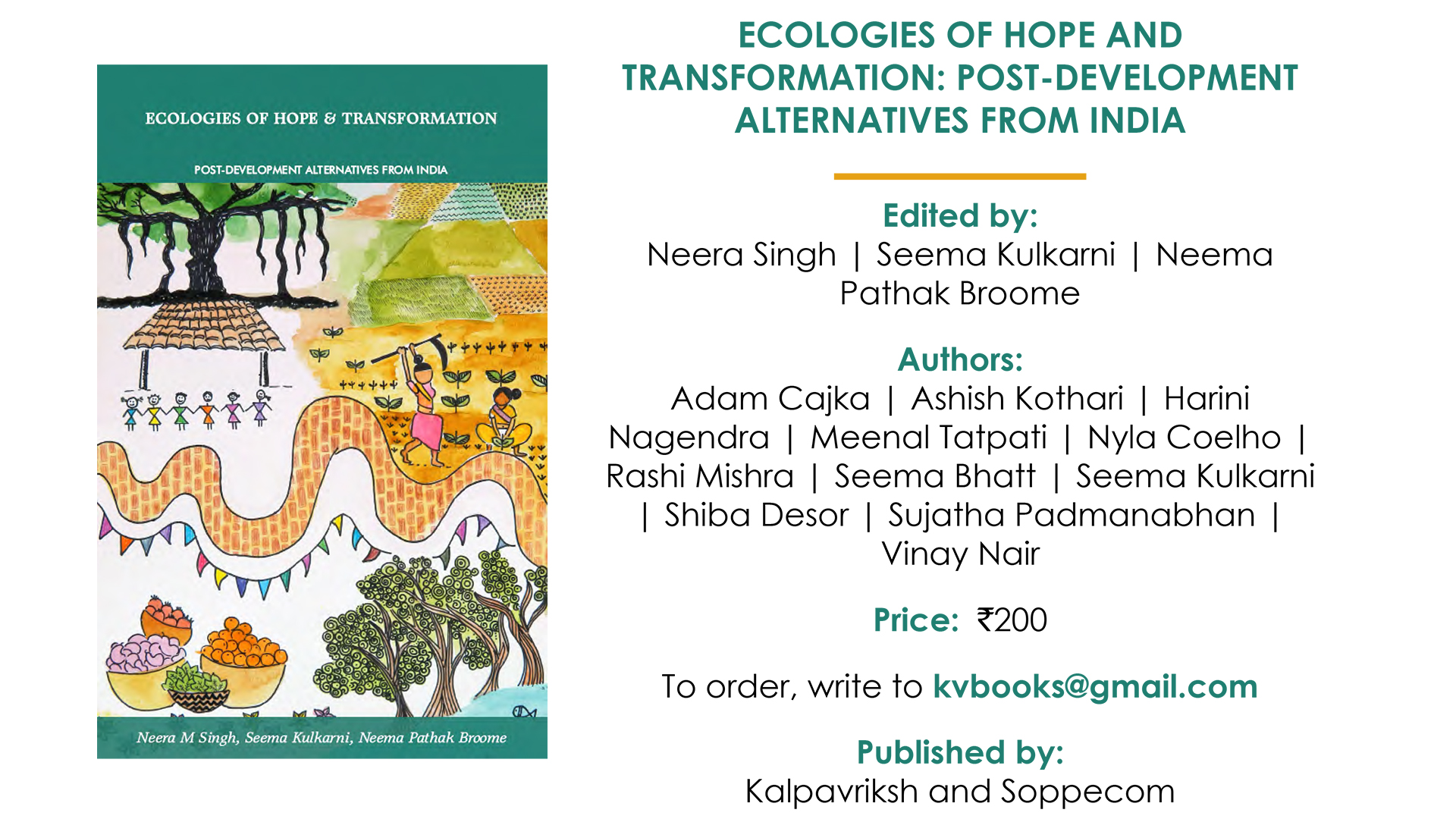 Ecologies of Hope and Transformation: Post-Development Alternatives from India